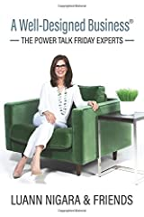 A Well-Designed Business - The Power Talk Friday Experts - Paperback