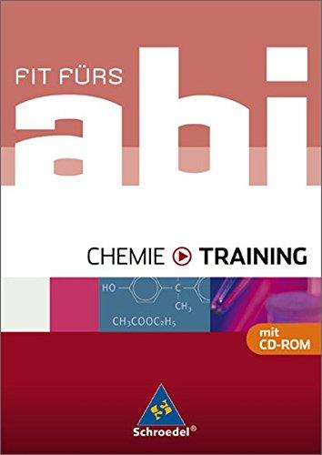Fit fürs Abi - Ausgabe 2006: Fit fürs Abi: Chemie - Training