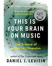 This Is Your Brain on Music: Science of a Human Obsession