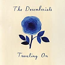 The Decemberists - 'Traveling On'