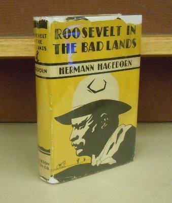 (Roosevelt in the Bad Lands, (Publications of the Roosevelt memorial association))