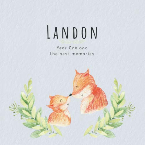Landon Year One and the best Memories: Baby Book I Babyshower or Babyparty Gift I Keepsake I Memory Journal with prompts I Pregnancy Gift I Newborn Notebook I For the parents of Landon