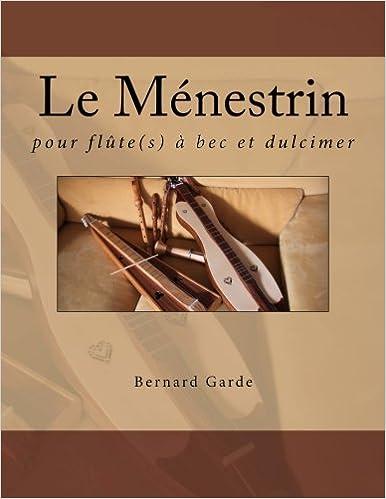 Google-kirjat lataavat pdf-tiedoston verkossa Le Ménestrin: pour flûte à bec et dulcimer (French Edition) PDF