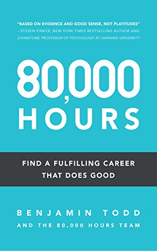 Amazon 80000 hours find a fulfilling career that does good 80000 hours find a fulfilling career that does good by todd benjamin fandeluxe Choice Image