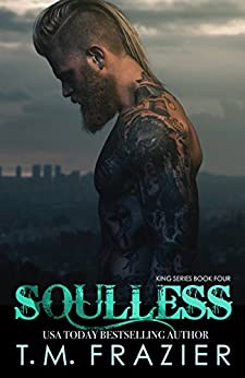 Soulless: Lawless, Part 2 (KING Book 4) by [Frazier, T.M.]