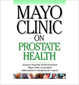 Mayo Clinic on Prostate Health (Mayo Clinic on Health)