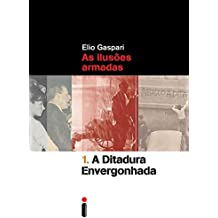 A Ditadura Envergonhada - Volume 1