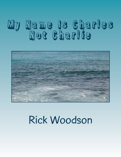 My Name Is Charles Not Charlie