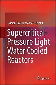 Book Supercritical-Pressure Light Water Cooled Reactors
