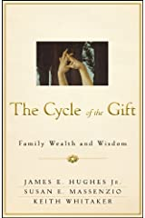 The Cycle of the Gift: Family Wealth and Wisdom (Bloomberg) (English Edition) eBook Kindle