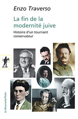 La fin de la modernité juive Enzo TRAVERSO