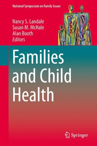 Families and Child Health (National Symposium on Family Issues)