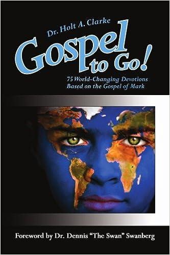 Book Gospel to Go!: 75 World-Changing Devotions Based on the Gospel of Mark