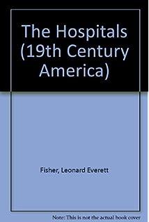 The Hospitals (Nineteenth Century America)