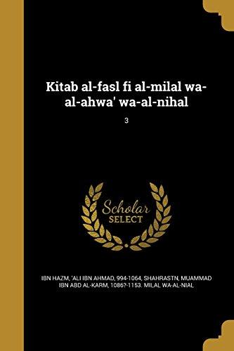 Kitab Al-Fasl Fi Al-Milal Wa-Al-Ahwa' Wa-Al-Nihal; 3 (Arabic Edition)