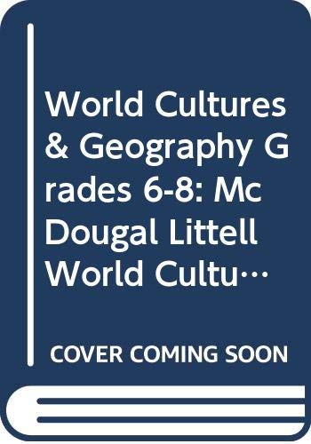 McDougal Littell Middle School World Cultures and Geography Tennessee: Student Edition Grades 6-8 2008