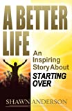 Free eBook - A Better Life
