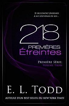 218 Premières Étreintes (French Edition) by [Todd, E. L. ]