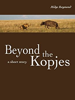 Beyond the Kopjes by [Raymond, Midge]