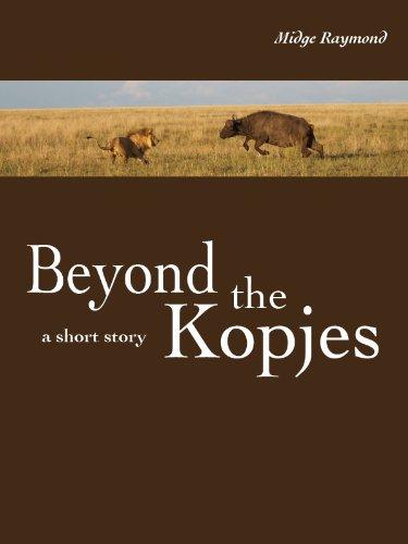 Beyond the Kopjes