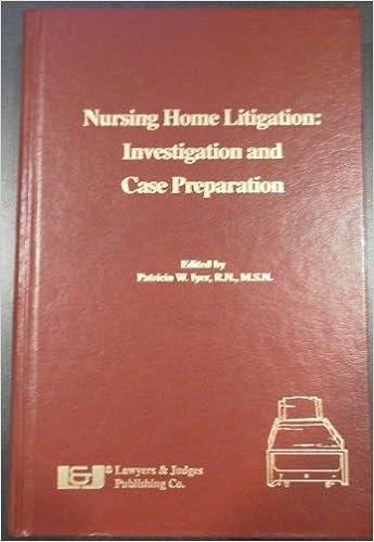 Como Descargar Libros Para Ebook Nursing Home Litigation: Investigation And Case Preparation Bajar Gratis En Epub