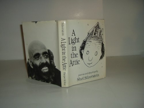 A LIGHT IN THE ATTIC By SHEL SILVERSTEIN 1981 First Edition