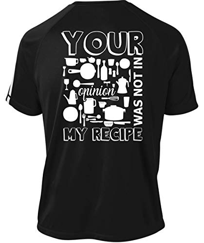 Being A Chef Dry Zone Crew, Your Opinion was Not in My Recipe T Shirt-Colorblock Crew (M, -