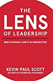 img - for The Lens of Leadership: Nine Strategic Shifts in Perspective book / textbook / text book