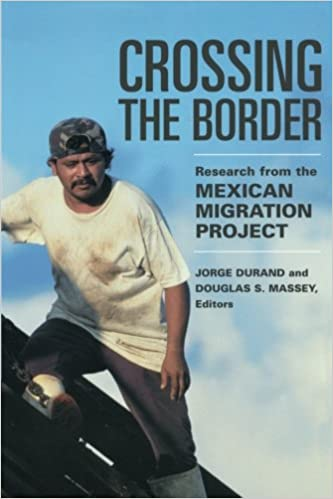 image for Crossing the Border: Research from the Mexican Migration Project