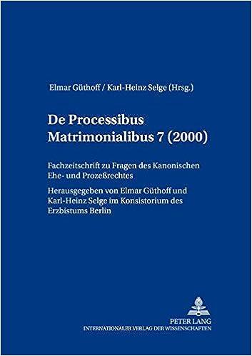de Processibus Matrimonialibus: Fachzeitschrift Zu Fragen Des Kanonischen Ehe- Und Prozessrechtes, Band 7 (2000)