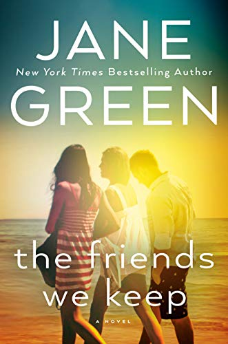 The Friends We Keep by [Green, Jane]