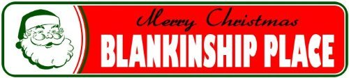 Novelty Metal Signs BLANKINSHIP PLACE Personalized LASTNAME Merry Christmas Santa Novelty Sign - 4