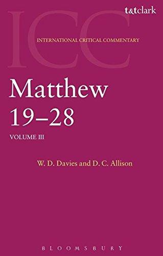Matthew 19-28: Volume 3 (International Critical Commentary)
