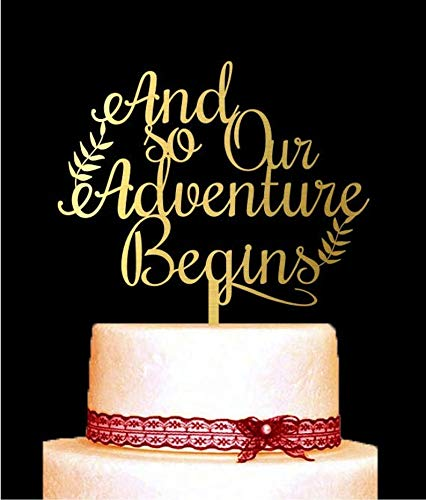 And so Our Adventure Begins Cake Topper, Wedding Cake Topper, Customised Anniversary Cake Decorations, Engagement Topper Gifts