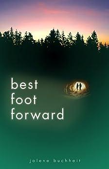 Best Foot Forward by [Buchheit, Jolene]