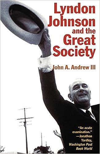 johnson administrations great society initiatives
