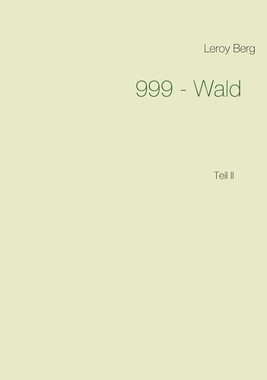 999 - Wald: Teil II