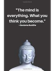 Buddha Quotes Notebook With Inspirational Words Of Wisdom On Each Page | 108 Page Lined, College Ruled, Composition Notebook | Best Gift For Buddhist, Yogi, Buddhism Student: Prompt Journal To Track Daily Dharma Practice Or Meditation Diary