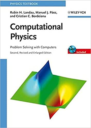 computational physics problem solving computers rubin h  computational physics problem solving computers rubin h landau manuel j pa¡ez cristian c bordeianu 9783527406265 com books