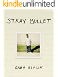 Stray Bullet (Kindle Single)