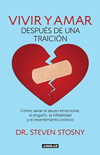 Vivir y amar después de una traición (Spanish Edition)
