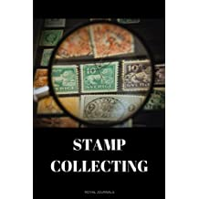 Stamp Collecting: Stamp Collecting Book, 6 x 9 inches, Lined pages