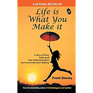 Life is What You Make It Paperback – 1 Jan 2011