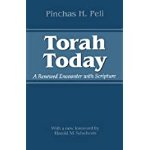 Torah Today: A Renewed Encounter with Scripture (JEWISH LIFE, HISTORY, AND CULTURE)