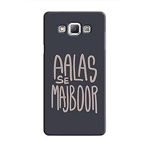 Cover It Up - Aalas Se Majboor Galaxy A5 Hard case
