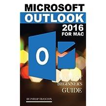 Microsoft Outlook 2016 for Mac: An Easy Beginner's Guide