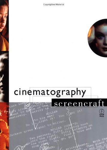 Cinematography (Screencraft Series) by Focal Press