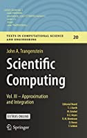Scientific Computing: Vol. III – Approximation and Integration Front Cover