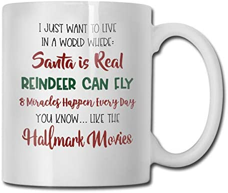 I Just Want to Live in A World Where Santa is Real Reindeer Can Fly Funny Coffee Mug - 11 Ceramic Coffee Cup - Best Gifts Idea for Christmas, Valentine and Birthday, Father's Day and Mother's Day Cup