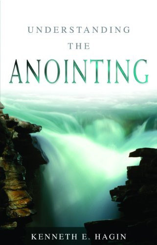 Understanding the Anointing [Kenneth E. Hagin] (Tapa Blanda)